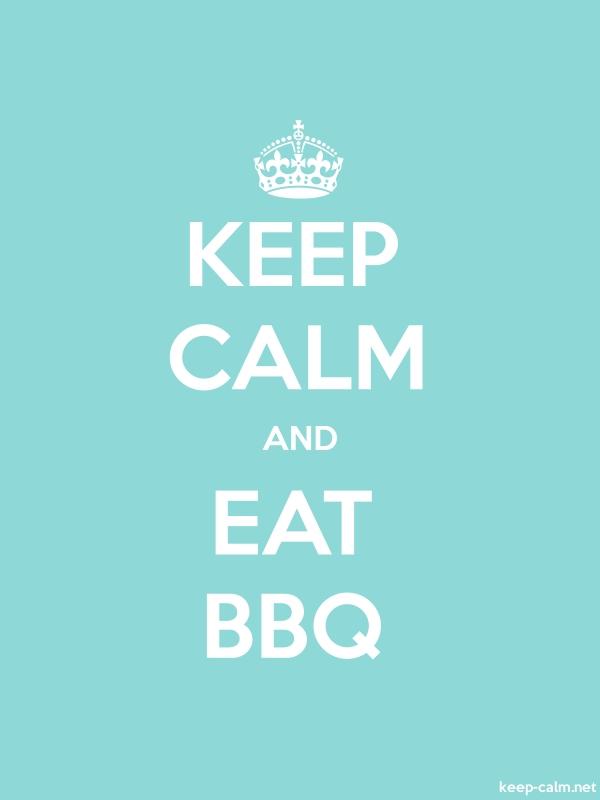 KEEP CALM AND EAT BBQ - white/lightblue - Default (600x800)
