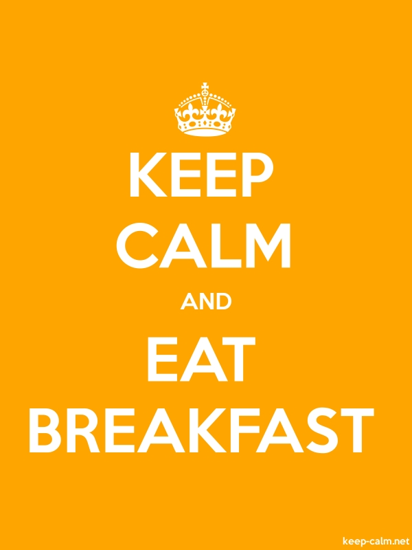 KEEP CALM AND EAT BREAKFAST - white/orange - Default (600x800)
