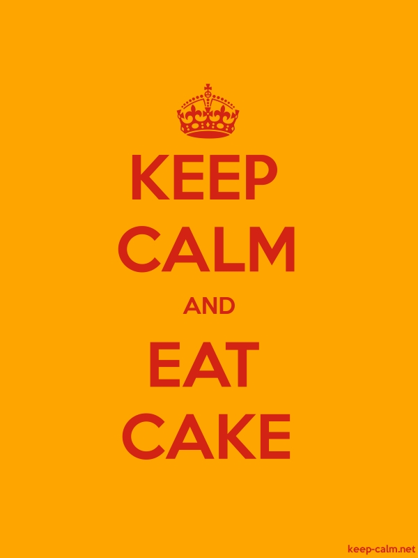 KEEP CALM AND EAT CAKE - red/orange - Default (600x800)