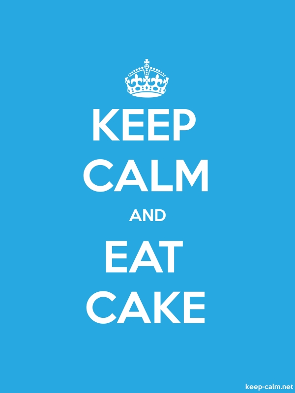 KEEP CALM AND EAT CAKE - white/blue - Default (600x800)