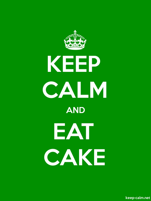 KEEP CALM AND EAT CAKE - white/green - Default (600x800)