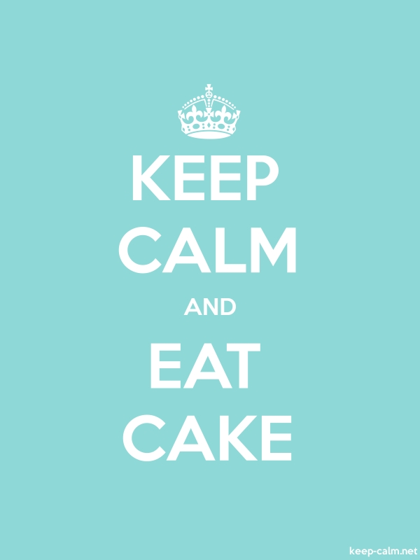 KEEP CALM AND EAT CAKE - white/lightblue - Default (600x800)