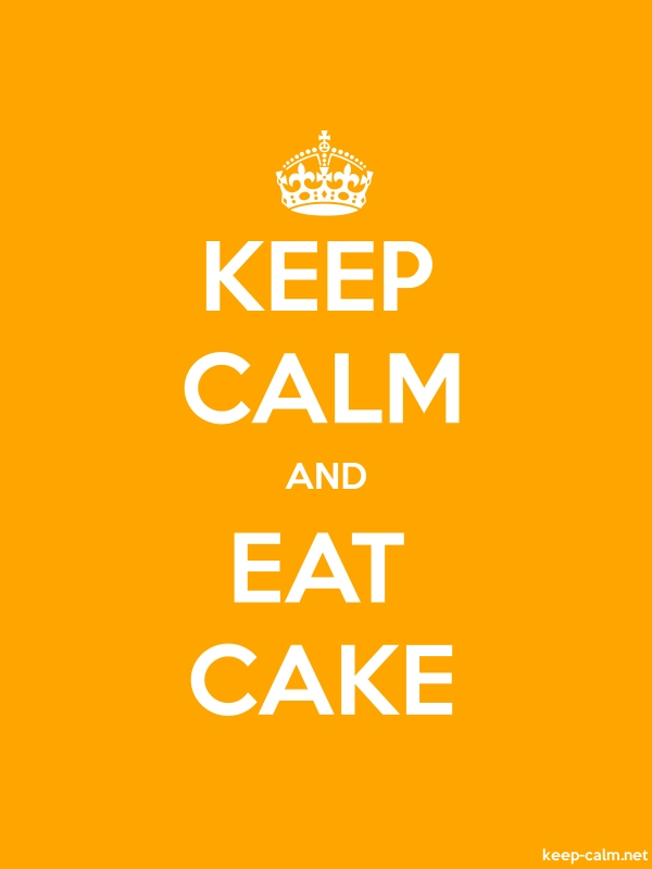 KEEP CALM AND EAT CAKE - white/orange - Default (600x800)