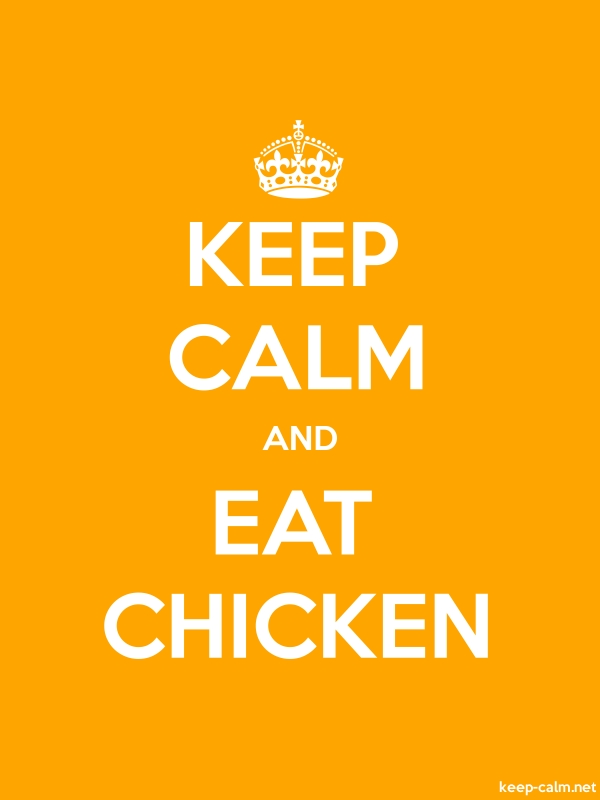 KEEP CALM AND EAT CHICKEN - white/orange - Default (600x800)