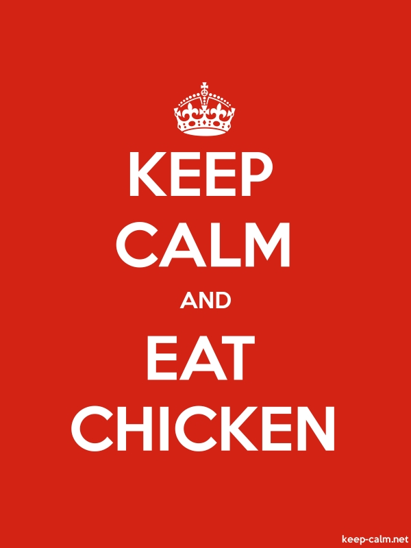 KEEP CALM AND EAT CHICKEN - white/red - Default (600x800)