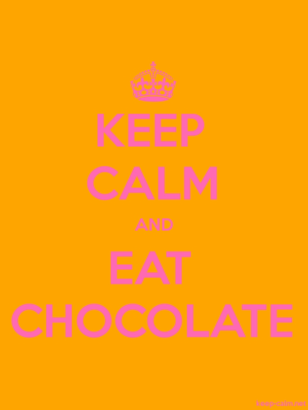 KEEP CALM AND EAT CHOCOLATE - pink/orange - Default (600x800)