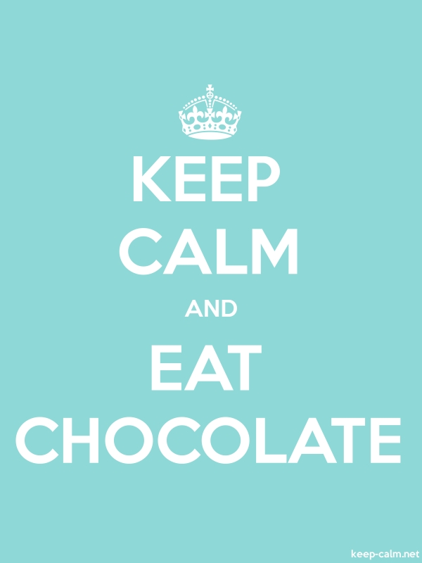 KEEP CALM AND EAT CHOCOLATE - white/lightblue - Default (600x800)