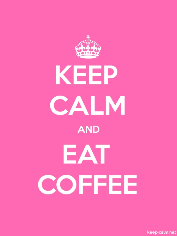 KEEP CALM AND EAT COFFEE - white/pink - Default (600x800)