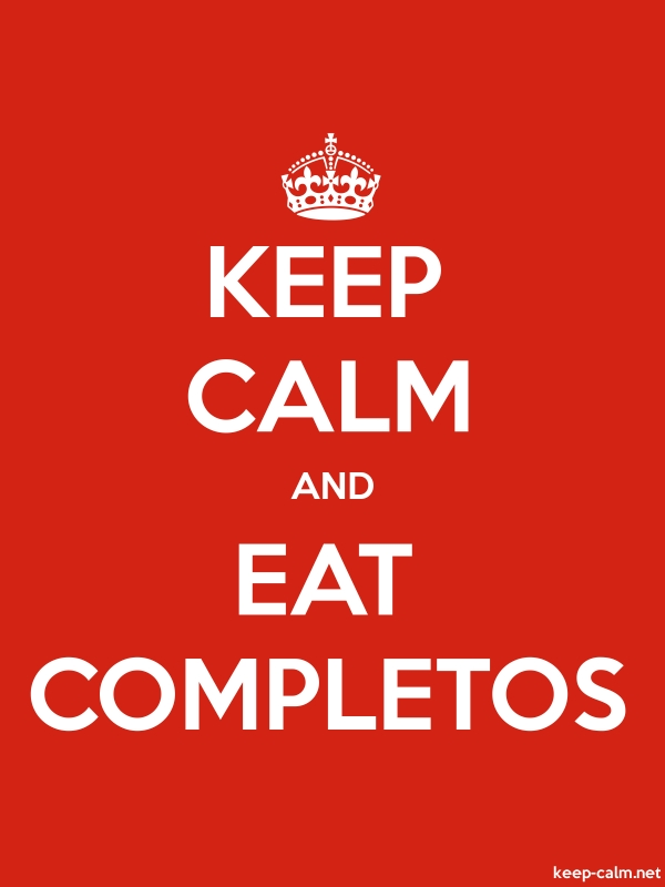 KEEP CALM AND EAT COMPLETOS - white/red - Default (600x800)
