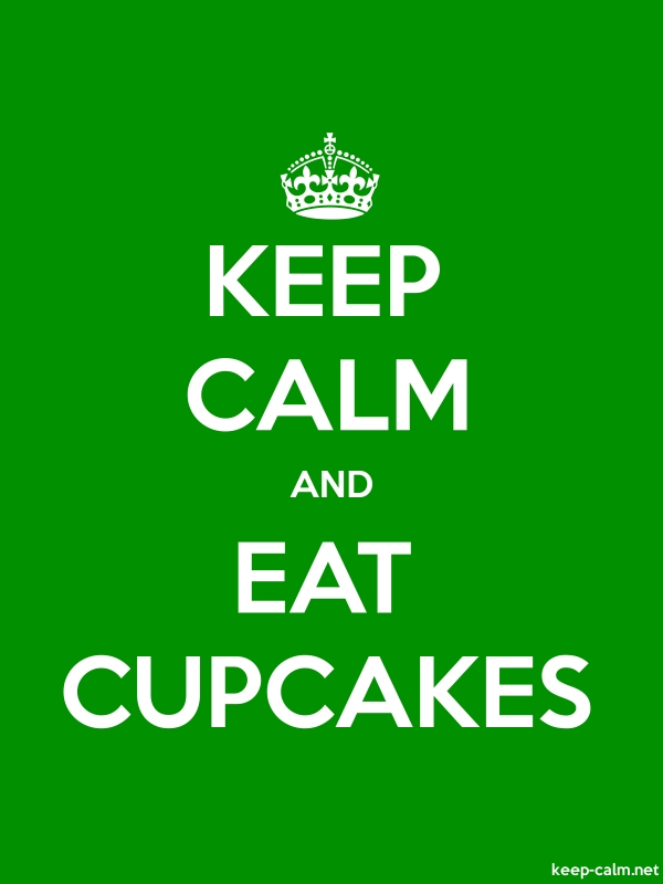 KEEP CALM AND EAT CUPCAKES - white/green - Default (600x800)