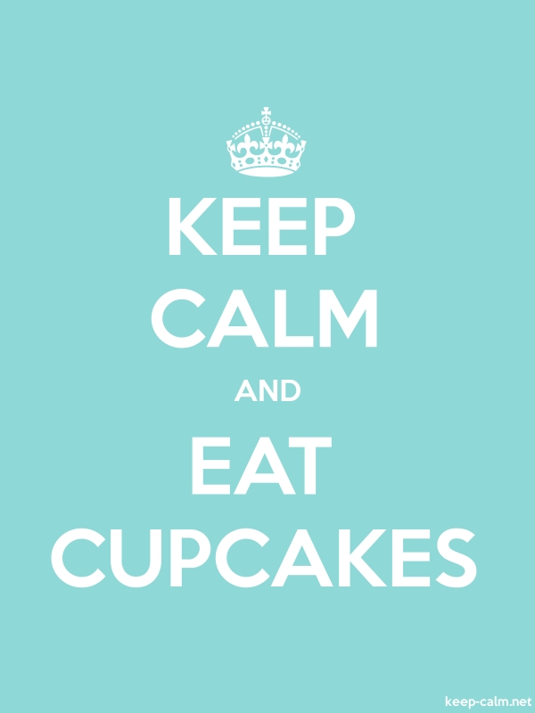 KEEP CALM AND EAT CUPCAKES - white/lightblue - Default (600x800)