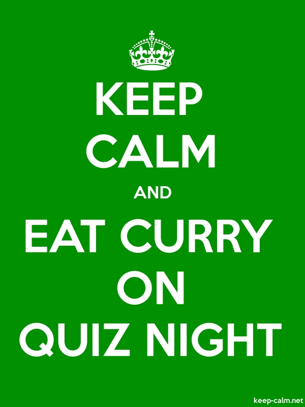 KEEP CALM AND EAT CURRY ON QUIZ NIGHT - white/green - Default (600x800)