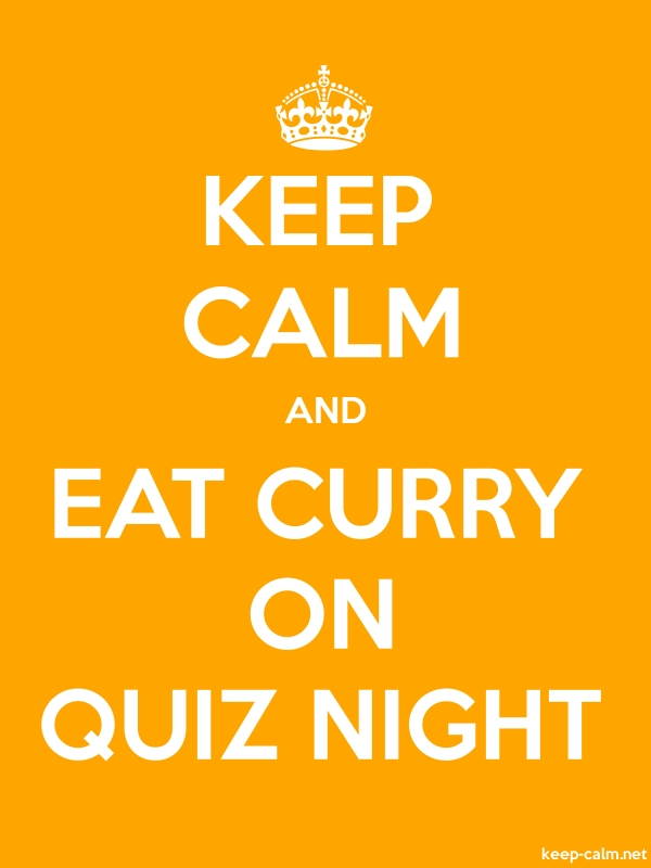 KEEP CALM AND EAT CURRY ON QUIZ NIGHT - white/orange - Default (600x800)