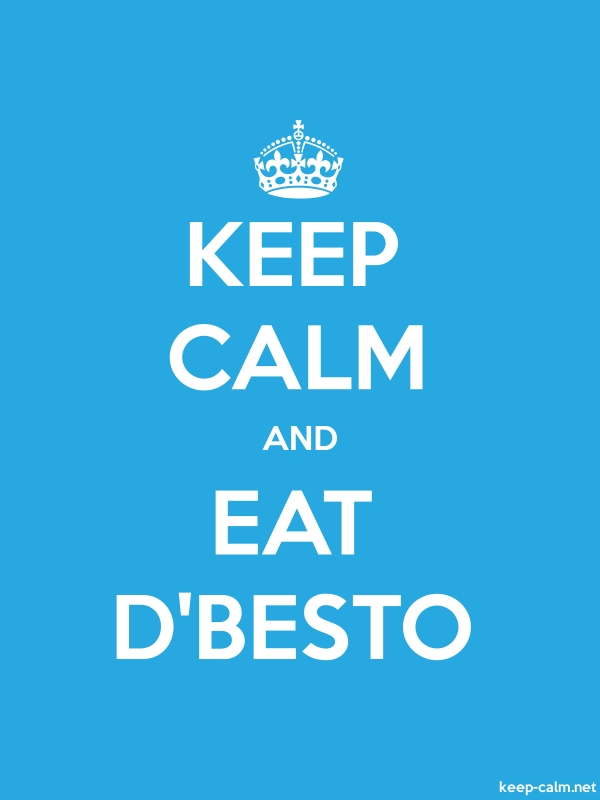 KEEP CALM AND EAT D'BESTO - white/blue - Default (600x800)