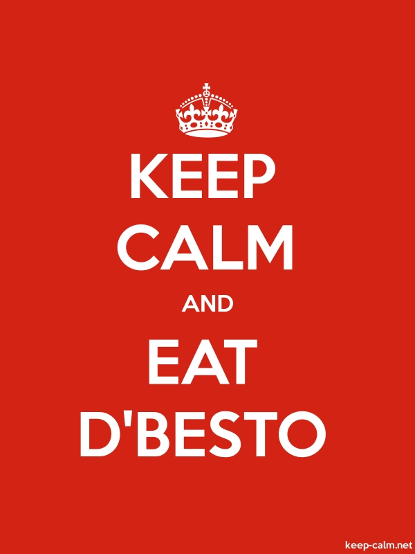 KEEP CALM AND EAT D'BESTO - white/red - Default (600x800)