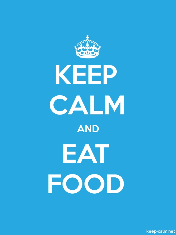 KEEP CALM AND EAT FOOD - white/blue - Default (600x800)