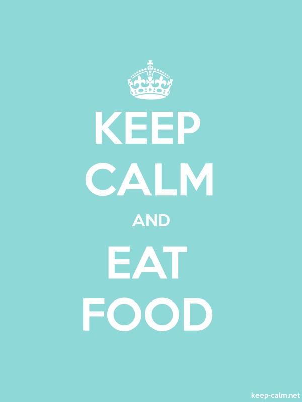 KEEP CALM AND EAT FOOD - white/lightblue - Default (600x800)