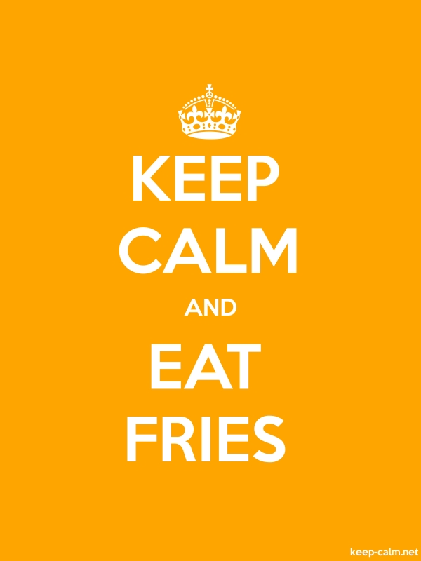 KEEP CALM AND EAT FRIES - white/orange - Default (600x800)