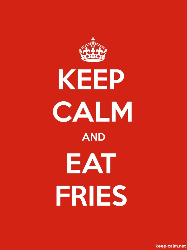 KEEP CALM AND EAT FRIES - white/red - Default (600x800)