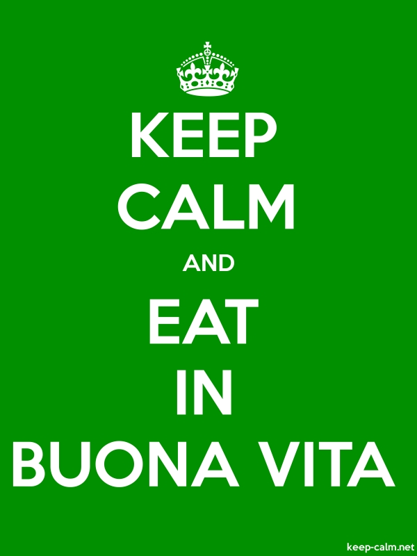 KEEP CALM AND EAT IN BUONA VITA - white/green - Default (600x800)