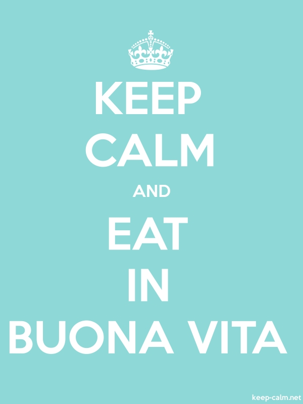 KEEP CALM AND EAT IN BUONA VITA - white/lightblue - Default (600x800)