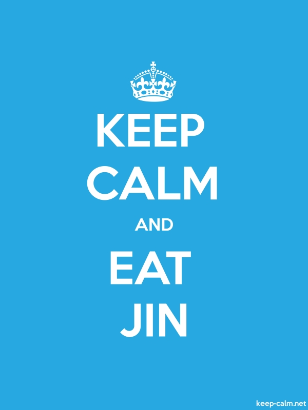 KEEP CALM AND EAT JIN - white/blue - Default (600x800)