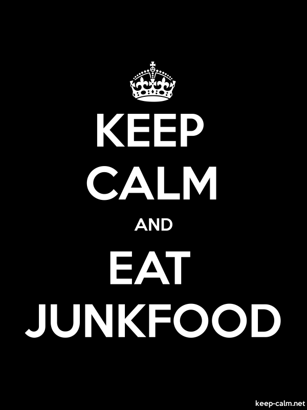 KEEP CALM AND EAT JUNKFOOD - white/black - Default (600x800)