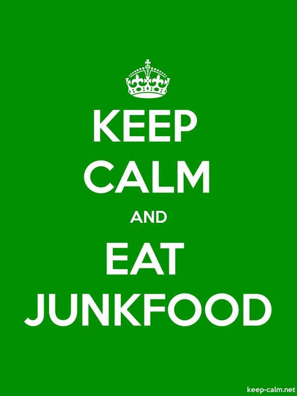 KEEP CALM AND EAT JUNKFOOD - white/green - Default (600x800)
