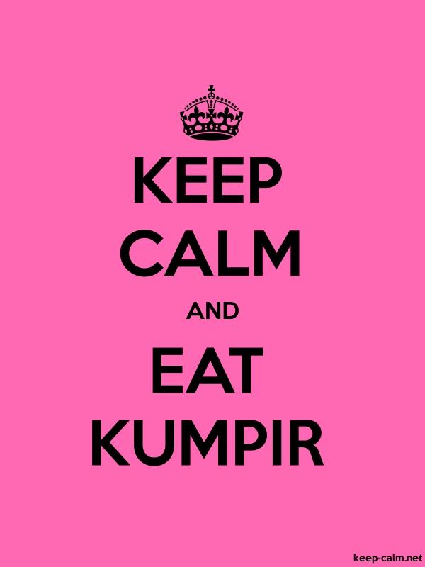 KEEP CALM AND EAT KUMPIR - black/pink - Default (600x800)