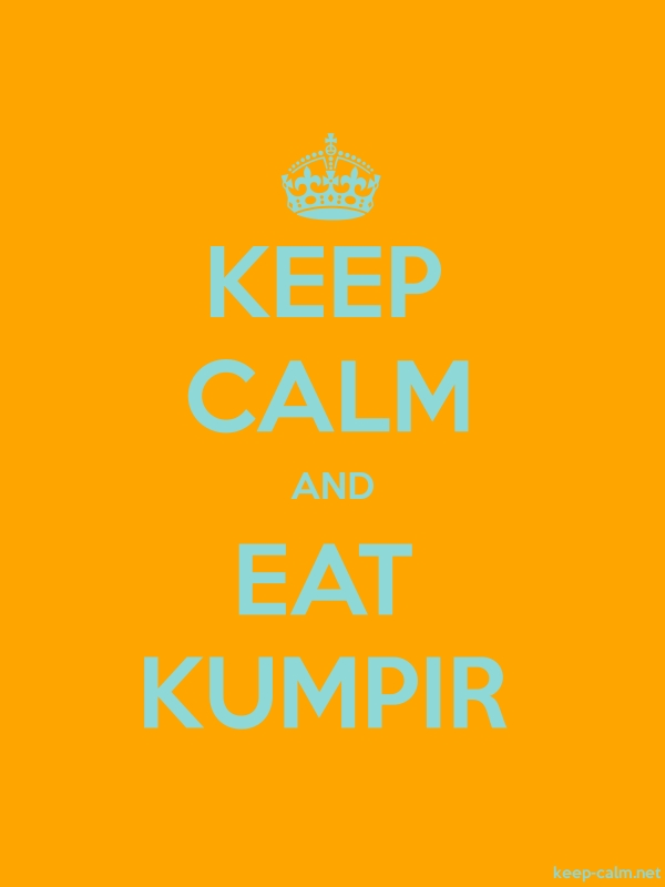 KEEP CALM AND EAT KUMPIR - lightblue/orange - Default (600x800)
