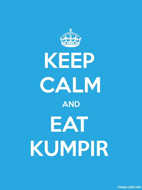KEEP CALM AND EAT KUMPIR - white/blue - Default (600x800)