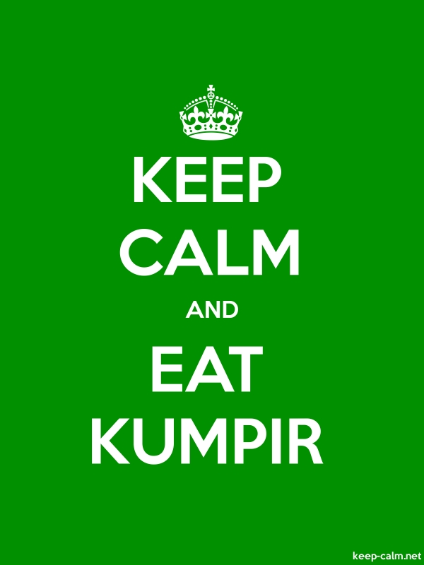 KEEP CALM AND EAT KUMPIR - white/green - Default (600x800)