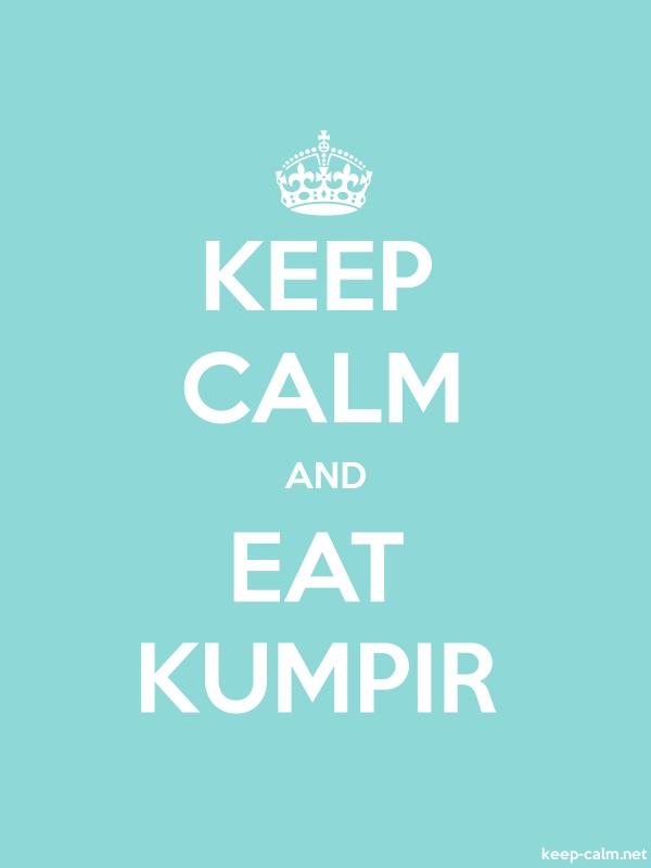 KEEP CALM AND EAT KUMPIR - white/lightblue - Default (600x800)