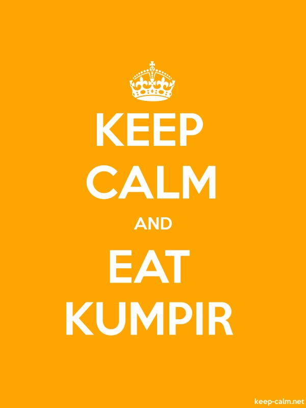 KEEP CALM AND EAT KUMPIR - white/orange - Default (600x800)
