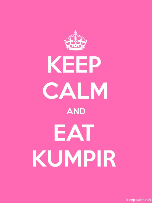 KEEP CALM AND EAT KUMPIR - white/pink - Default (600x800)
