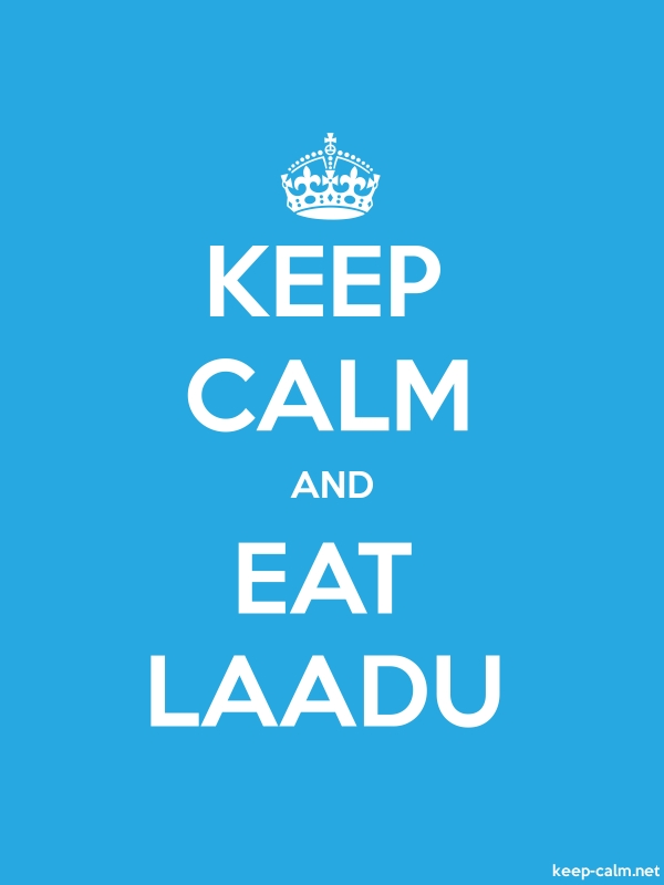 KEEP CALM AND EAT LAADU - white/blue - Default (600x800)