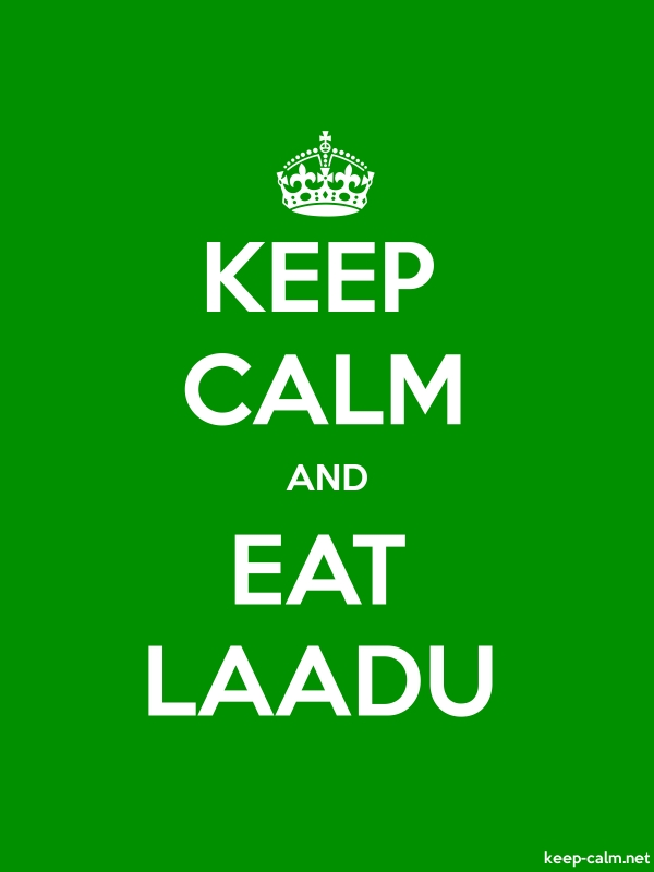 KEEP CALM AND EAT LAADU - white/green - Default (600x800)