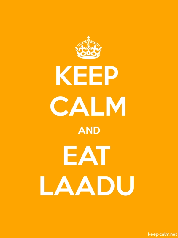 KEEP CALM AND EAT LAADU - white/orange - Default (600x800)
