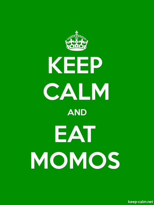 KEEP CALM AND EAT MOMOS - white/green - Default (600x800)