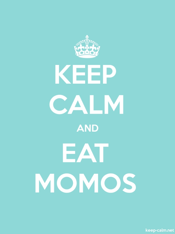 KEEP CALM AND EAT MOMOS - white/lightblue - Default (600x800)