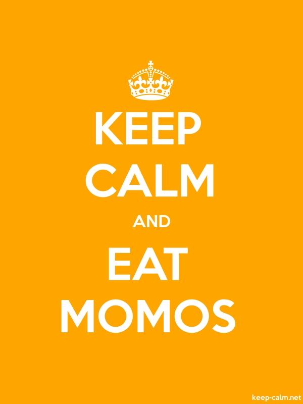 KEEP CALM AND EAT MOMOS - white/orange - Default (600x800)