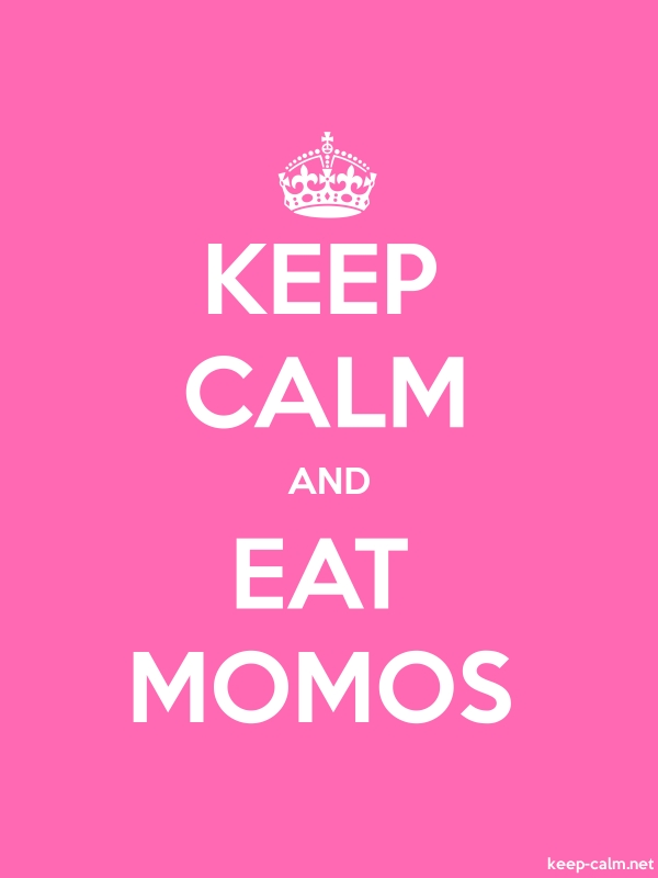 KEEP CALM AND EAT MOMOS - white/pink - Default (600x800)