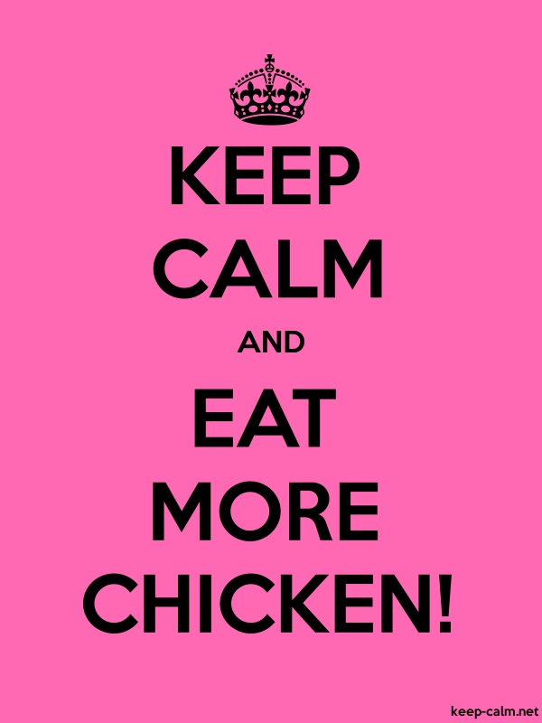 KEEP CALM AND EAT MORE CHICKEN! - black/pink - Default (600x800)