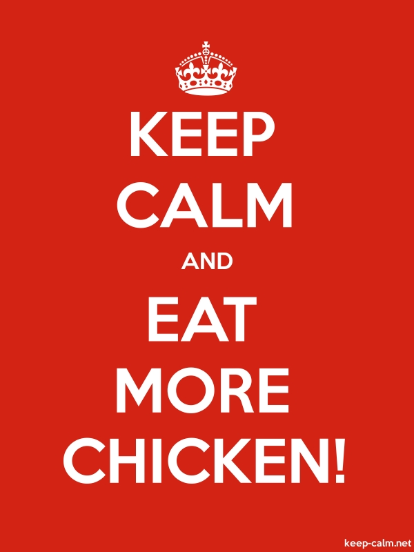 KEEP CALM AND EAT MORE CHICKEN! - white/red - Default (600x800)