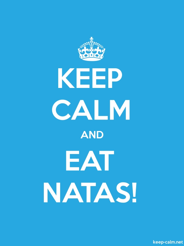 KEEP CALM AND EAT NATAS! - white/blue - Default (600x800)