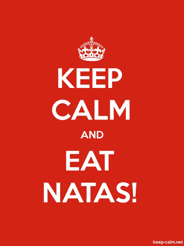 KEEP CALM AND EAT NATAS! - white/red - Default (600x800)