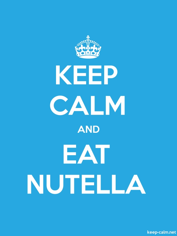 KEEP CALM AND EAT NUTELLA - white/blue - Default (600x800)