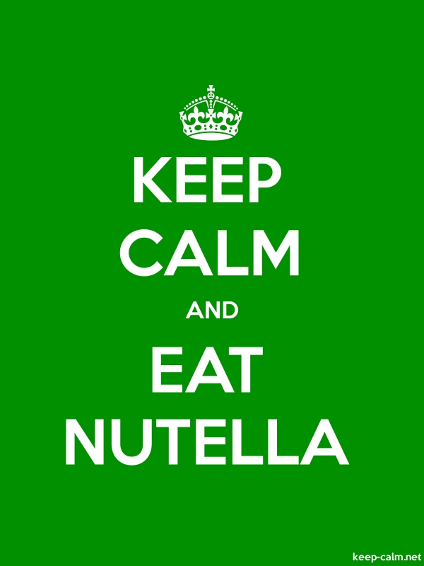 KEEP CALM AND EAT NUTELLA - white/green - Default (600x800)