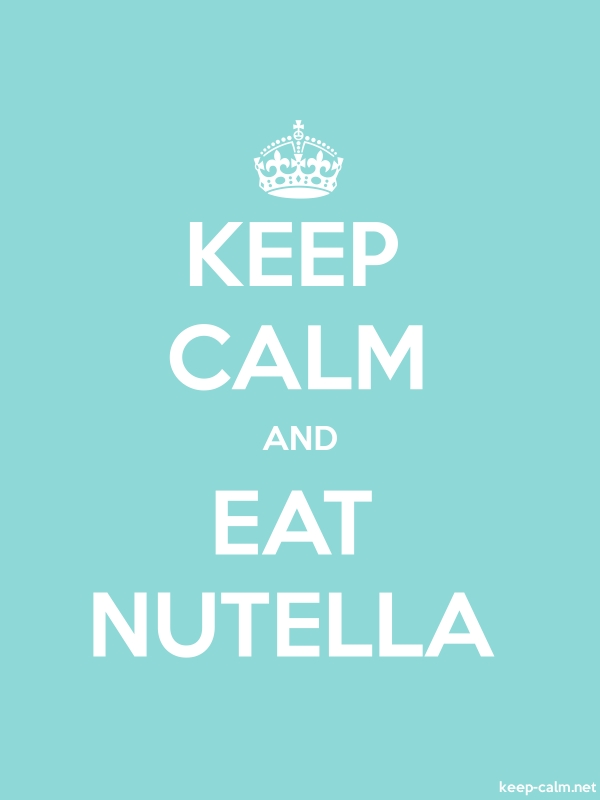 KEEP CALM AND EAT NUTELLA - white/lightblue - Default (600x800)