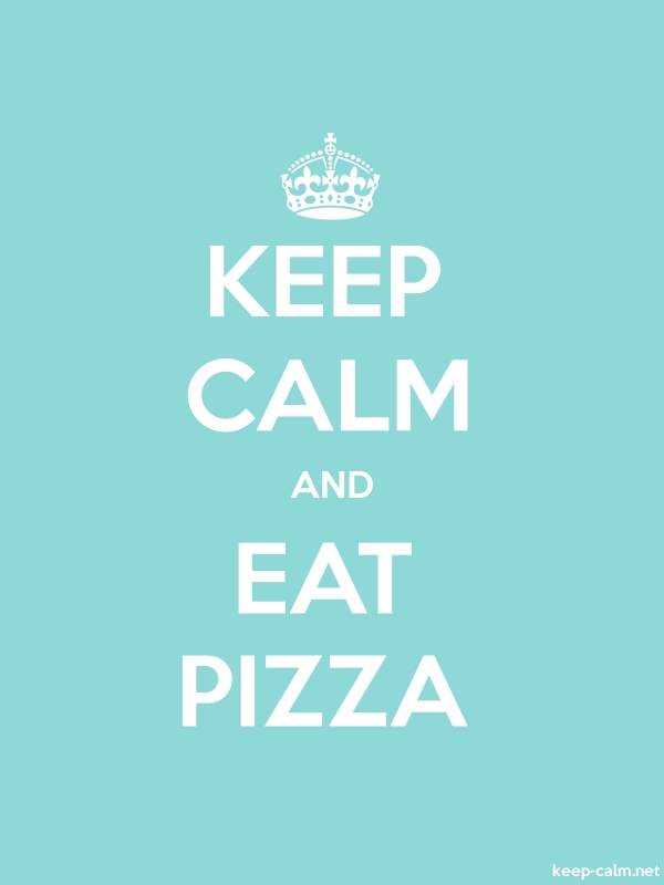 KEEP CALM AND EAT PIZZA - white/lightblue - Default (600x800)